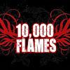 10,000 FLAMES