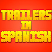Trailers In Spanish