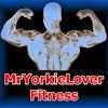 MrYorkieLover Fitness