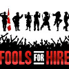 Fools For Hire
