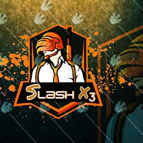 Slash -X3
