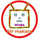 Mr makara kids show
