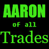 Aaron of all Trades