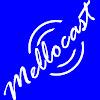 Mellocast