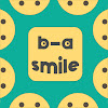 b-a smile