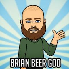 Brian Beer God