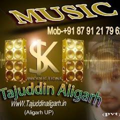 Dj Tajuddin Aligarh