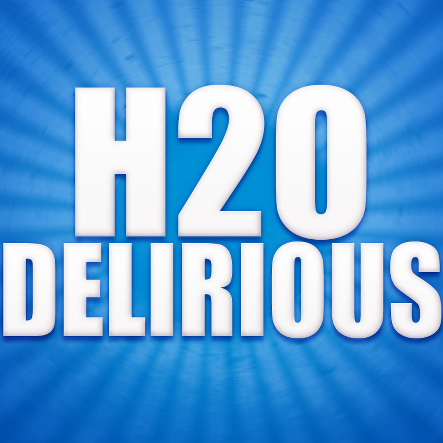 H2ODelirious - YouTube H20 Delirious