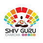 Shiv Guru Charcha video