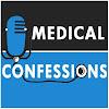 Medical Confessions