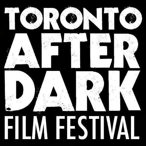 Toronto After Dark: Horror, Sci-Fi, Cult Film Festival