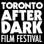 Toronto After Dark: Horror, Sci-Fi, Cult Film Festival