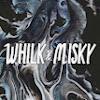 Whilk&Misky