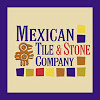 Mexican Tile & Stone Company