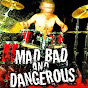 Mad Bad & Dangerous