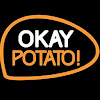 Okay Potato
