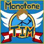 MonotoneTim