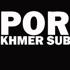 Por Khmer Sub