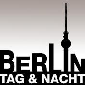 Berlin - Tag und Nacht