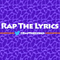 Rap The Lyrics