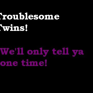 TroublesomeTwins143