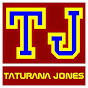 Taturana Jones