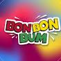 Bon Bon Bum