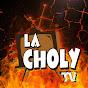 LaCholyTV