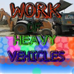 WORK OF HEAVY VEHICLES