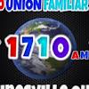 Radio Union Familiar 1710 AM