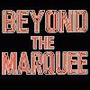 BeyondTheMarqueeShow