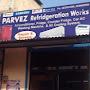 parvez refrigeration works