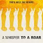 Whisper Roar