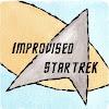 Improvised Star Trek