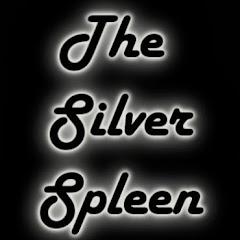 TheSilverSpleen