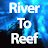 rivertoreef