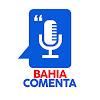 Bahia Comenta