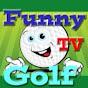 FunnyGolfTV