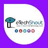 eTechShout