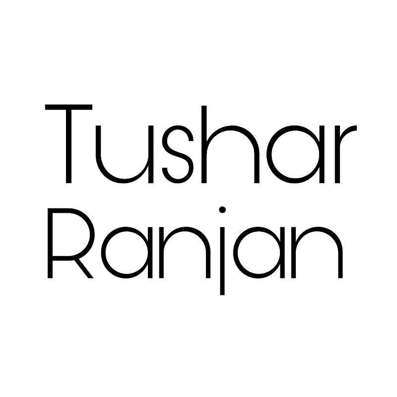 Tushar ranjan