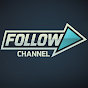 Follow Channel