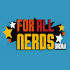 ForAllNerds TV
