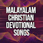 Malayalam Christian Devotional Songs