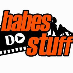 Babes Do Stuff