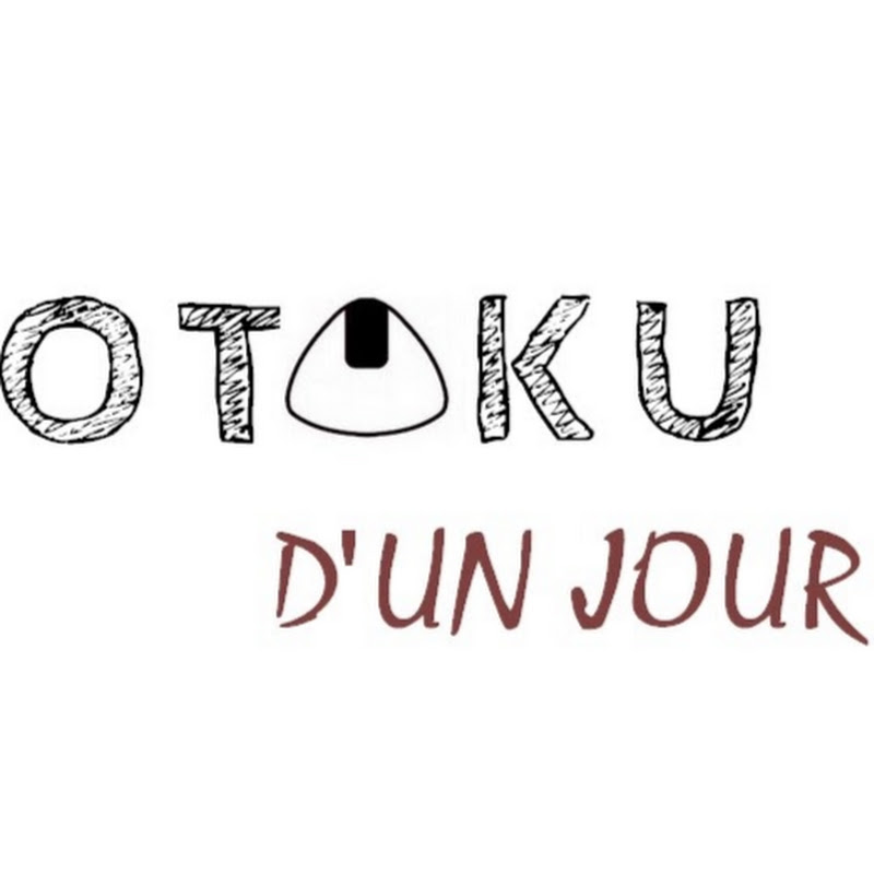 youtubeur Otaku d'un Jour