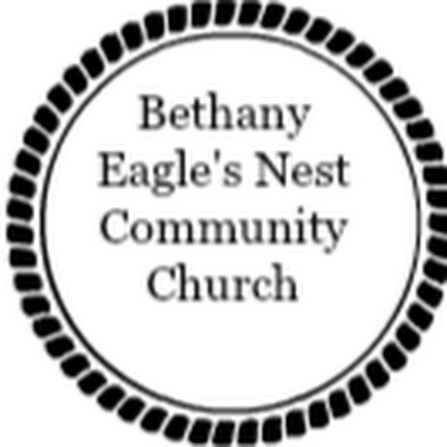 bethany eagles nest community church youtube