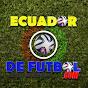Ecuador de Futbol HD