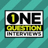 One Question Interviews