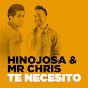 Hinojosa & Mr Chris