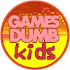 Games Are Dumb And For Kids